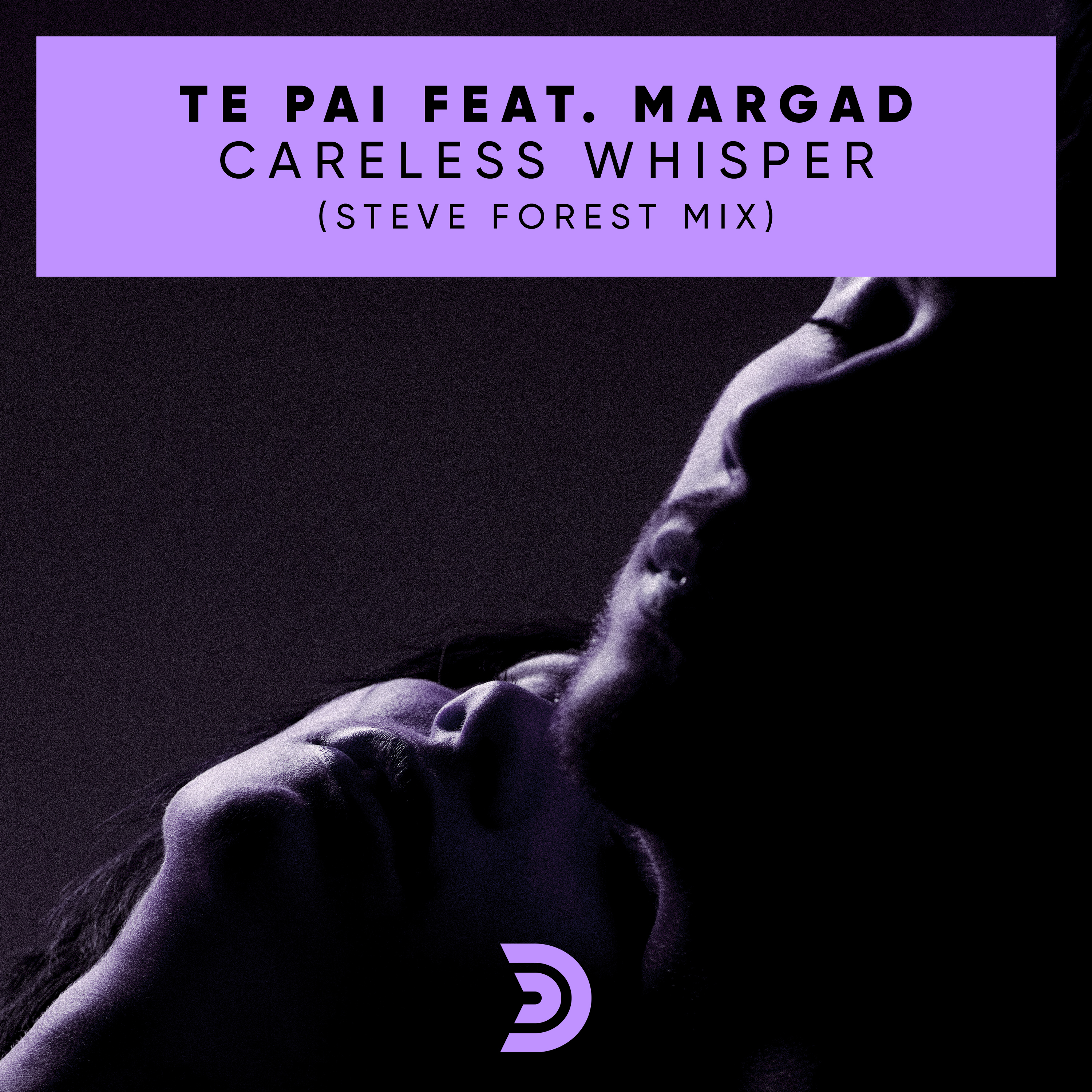 CARELESS WHISPER (STEVE FOREST MIX)