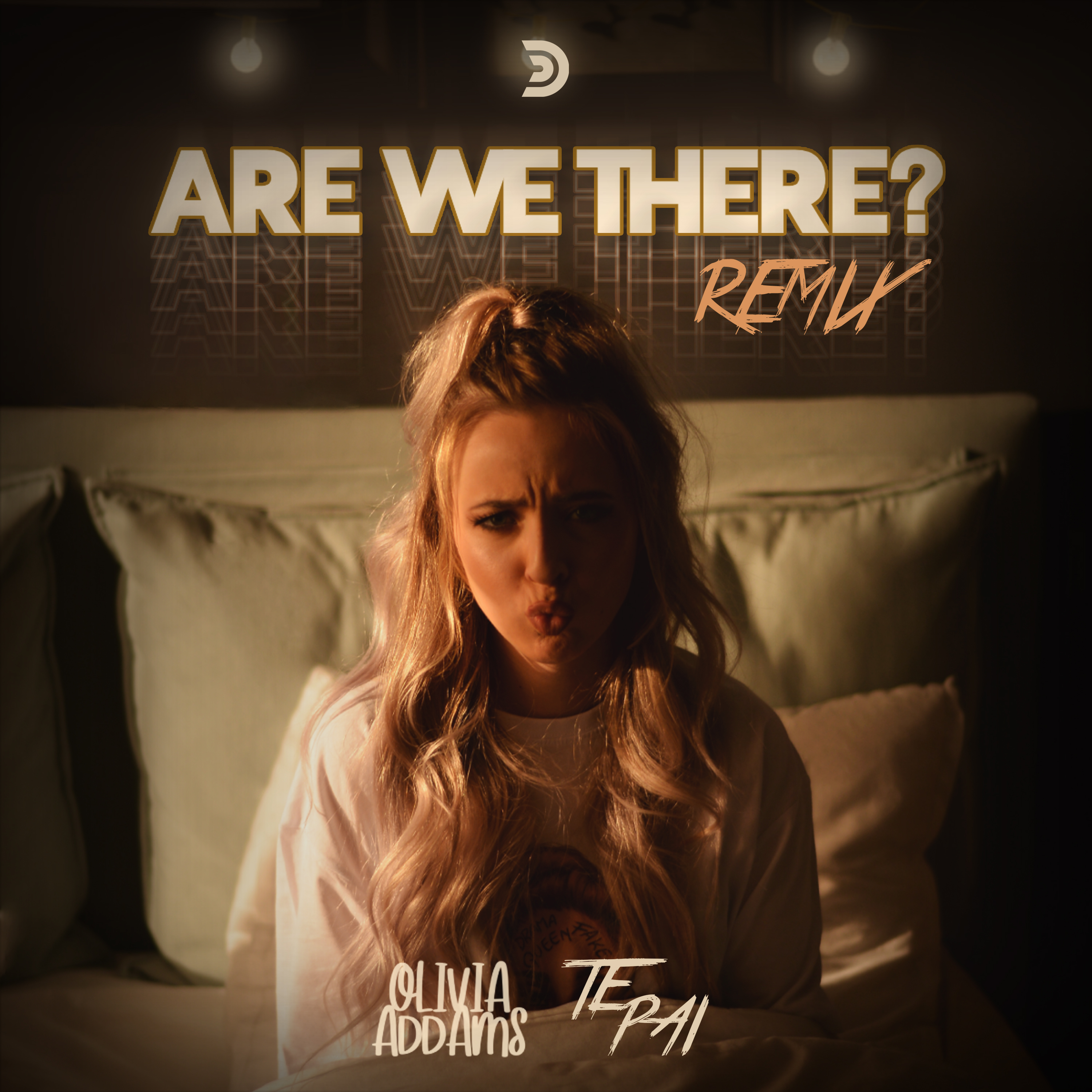 ARE WE THERE? (TE PAI REMIX)