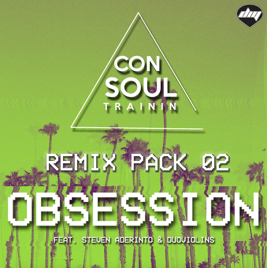 OBSESSION (FEAT. STEVEN ADERINTO & DUOVIOLINS) REMIX PACK 02