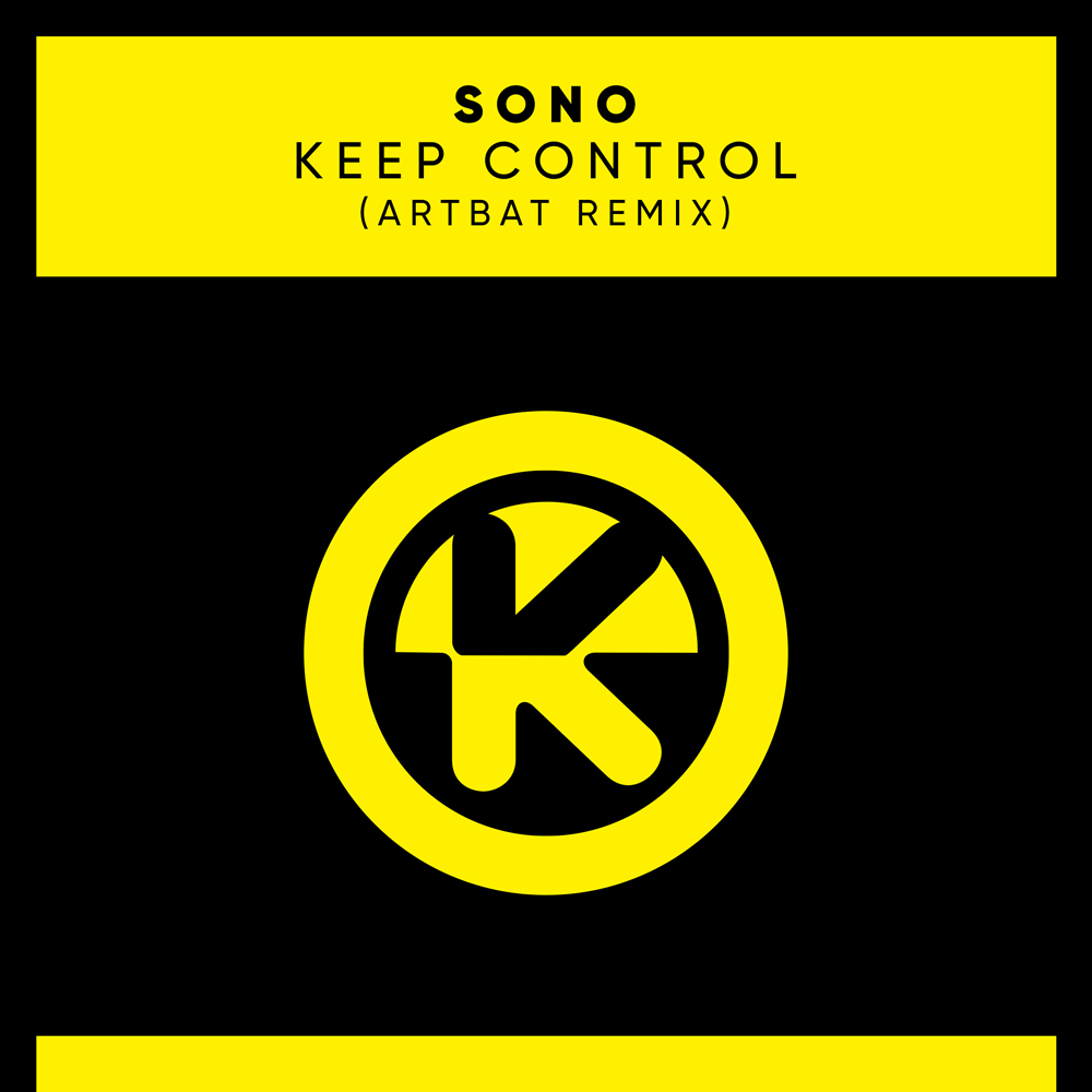 SONO - Keep control (ARTBAT remix)