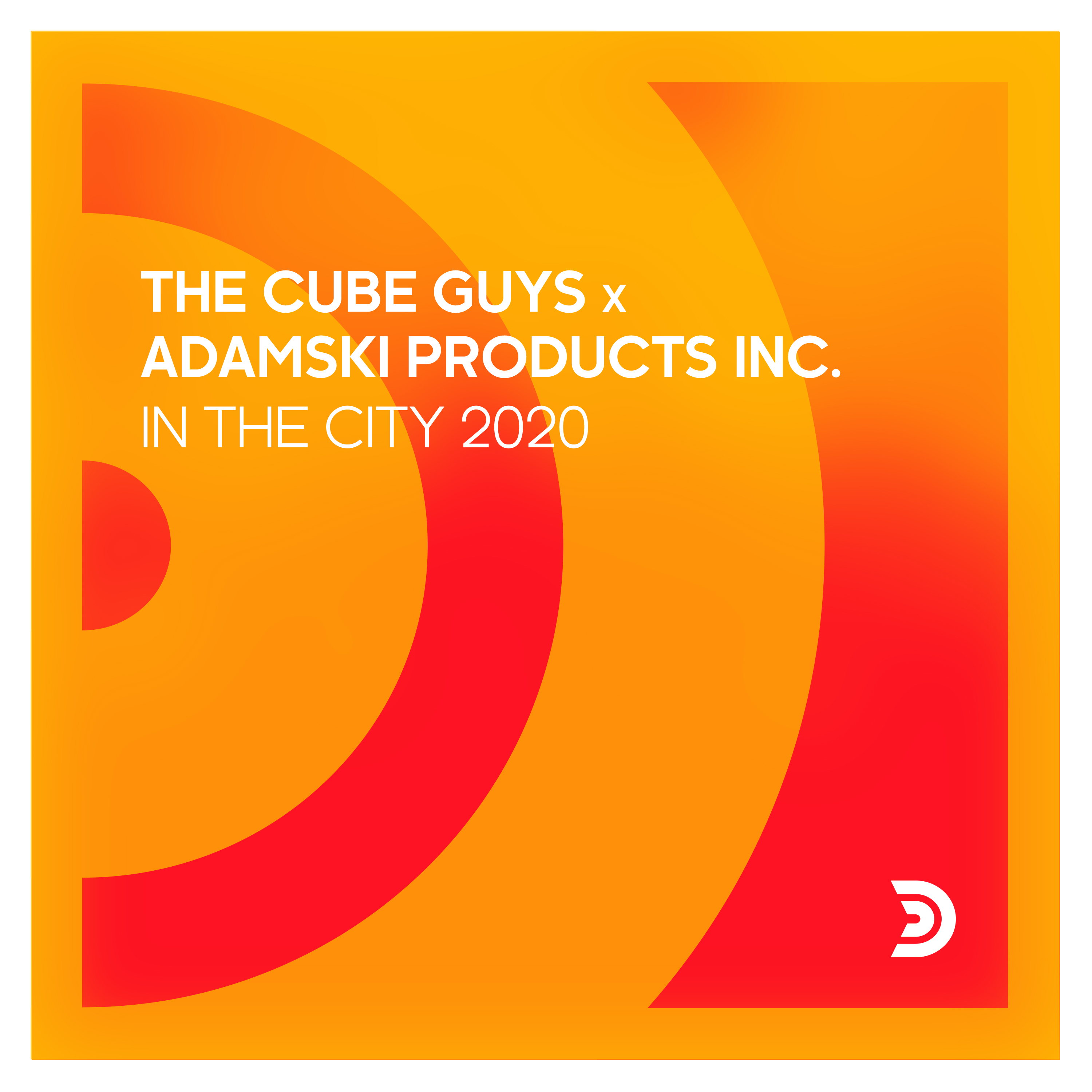 THE CUBE GUYS x ADAMSKI PRODUCTS INC. - In the city 2020